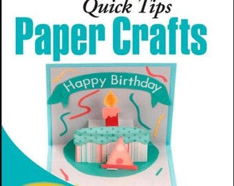 Paper Crafts Visual Quick Tips Cards Scrapbooks Quilling Inking Chalking plus more