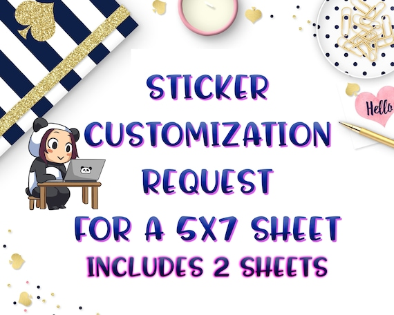 Sticker customization request for a 5x7 sheet includes 2 sheets sticker changes custom stickers make me stickers from iartisans on etsy studio