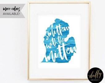 Smitten with the Mitten Art Print, Michigan Home Printable, Mitten Wall Art, State Art Print, Home Wall Decor Art, 8x10 Printable