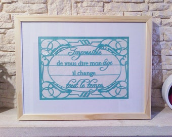 """Kirigami """"Impossible to tell my age, it changes all the time"""". Papercutting"""