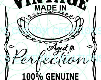 Premium Vintage - MADE in (Blank Year) Aged to Perfection