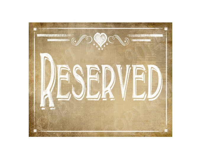 Vintage Style RESERVED signs - Vintage Heart Collection - Print as many as you need