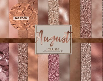 August Crush- 24 Rose Gold Textures- Rose Gold Digital Paper - Rose Gold Textures, Glitter, Gold Foil, Metallic, rose gold digital papers,