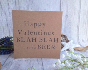 Valentines card blah blah beer hand stamped funny humour