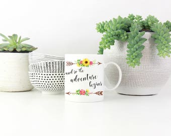 And So The Adventure Begins Mug - Quote Mug - Typography Mug - Inspirational Quote - Motivational Mug - Office Decor - Coffee Mug - Tea Cup