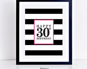Happy 30th Birthday, 8x10 Instant Download, 30th birthday decor, 30th birthday sign, Birthday party decorations, Birthday Printable Banner