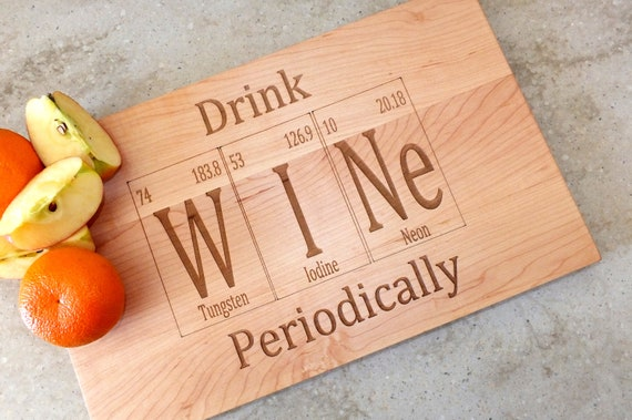 Drink wine periodic table inspired cutting board engraved on like this item urtaz Images