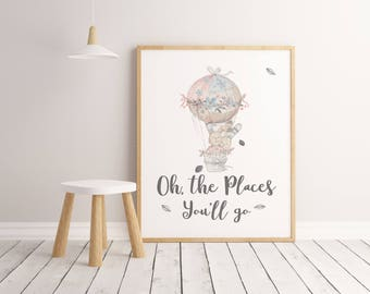 Nursery Decor, Oh The Places You'll Go, Hot Air Balloon, Motivational Quote, Nursery Wall Art Print, Inspirational Print, Balloon Print