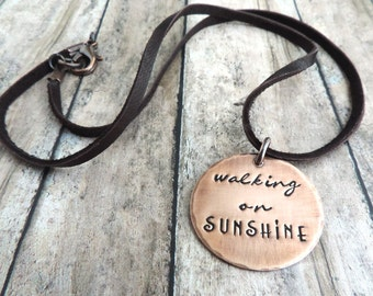 Walking on Sunshine Necklace - Uplifting Inspirational Stamped Pendant - Word and Quote Jewelry
