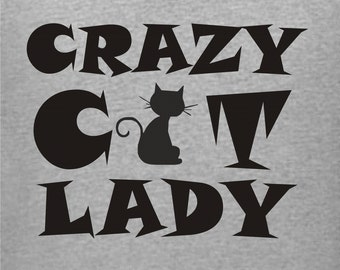 Cat Lady T-Shirt, Crazy Cat Lady Tee, Cat Lover Shirt, Cat Rescue Tshirt, Kitten T, Cat Lovers, Cute Cat Shirt, Funny Cat T-Shirt, Cat Gift