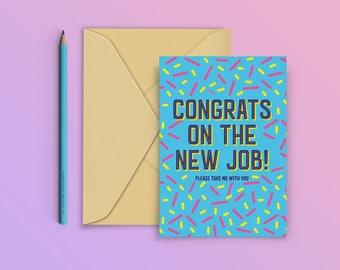 Funny New Job Card / Congratulations