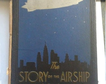 Flash 50% off sale Vintage The Story of the Airship Book