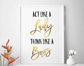BOSS LADY quote office quote office art office print office decor home office Act Like A Lady Think Like A Boss inspirational quotes