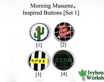 J-Pop / Hello! Project / Morning Musume Inspired 1-Inch Pinback Buttons [Set 1]