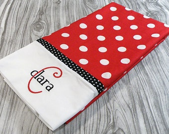 Personalized Pillowcase, Red and White Polka Dot Pillowcase, Pillow case, Monogrammed Pillowcase, Personalized Bedding
