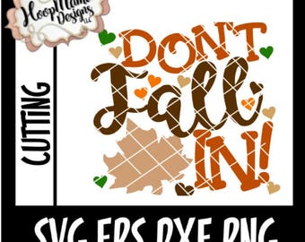 Don't Fall In  TOILET PAPER Thanksgiving Gag Gift -  SVG dxf eps and png Files for Cutting Machines