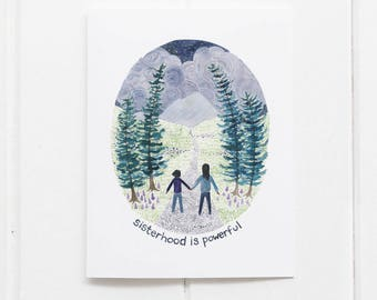 Sisterhood is Powerful Card / Greeting Card / Sisters Card / Friendship Card / Watercolor / Feminist Card / Sisterhood Card / Gifts for Her