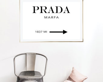 Prada Marfa Print | Wall Art | Typography Poster | Wall Decor | Minimal Art Print | Office Decor | Large Print | Quote | Fashion Poster