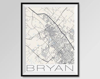 BRYAN Texas Map, Bryan City Map Print, Bryan Map Poster, Bryan Wall Art, Bryan gift, Custom city, Personalized Texas map