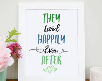 They Lived Happily Ever After, Wedding Decor, Wedding Sign, Newlywed Decor, Inspirational Quote, Home Decor, They Lived Happily Ever After