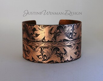 Copper Cuff Etched w/ Dramatic Leafy Scroll Motif, Botanical, Roman, Intertwining Foliage, Ancient-looking, Renaissance, Woman's Bracelet