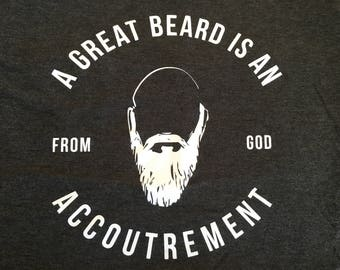 VINTAGE Style T-Shirt A Great BEARD is an Accoutrement From God - GIFT idea for boyfriend, husband or brother