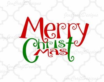 Merry Christ-Mas SVG EPS Png DXF, Cricut Design Space, Silhouette   Studio, Digital Cut Files Instant Download
