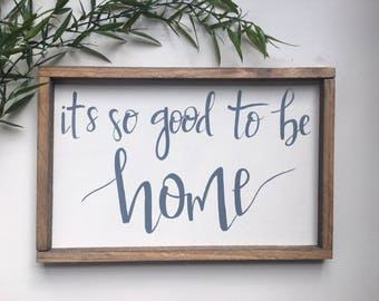 So Good to be Home | Hand Lettering on Wood