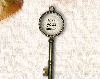 Live Your Passion Key Pendant