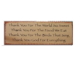 Thank you for the world so sweet... primitive wood sign