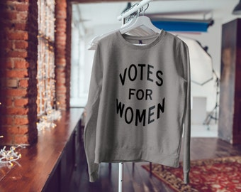 """Feminist Soft Sweatshirt: """"Votes for Women"""" Sweater from Fourth Wave Feminist Apparel (Multiple colors)"""