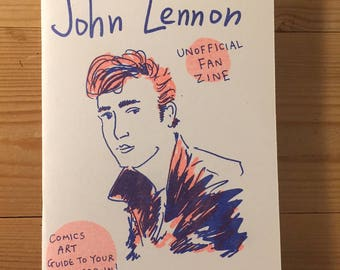 John Lennon Unofficial Fan Zine by Lizz Lunney and Wilm Lindenblatt Beatles Art + Free Postcard! Yoko Ono Love