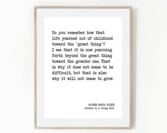 Printable Quote, RAINER MARIA RILKE, Cease To Grow, Literature, Book, Quote Print, Hope, Inspire, Motivational, Poster, Typography