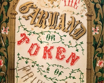 1852 The Garland, or, A Token of Friendship ILLUSTRATED green leather binding, gold details and edges!