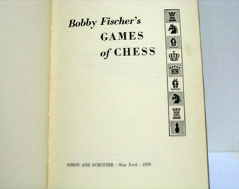 Bobby Fischer's Games of Chess Book, Vintage Hardcover HB First Press 1959 Simon & Schuster