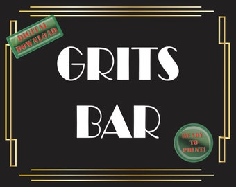 Grits Bar Printable Sign Art Deco Food Table Sign Roaring 20s Gatsby Themed Black White Gold Party Wedding Reception Decor New Year's Brunch