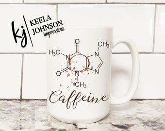 Coffee Humor - Periodic Table - Chemistry - Science - Chemistry mug - caffeine - coffee gift - mug - mugs - coffee mug -coffee mugs