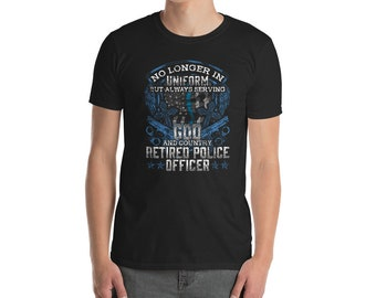 Christian Law Enforcement Police Retirement Thin Blue Line Police Week Appreciation for cops, police, marshals, highway, harbor, military, s