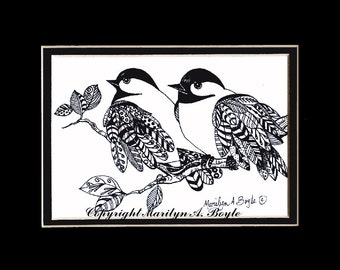 ORIGINAL INK DRAWING ; art, doodle, chickadees, wings, feathers, black and white, 8 x 10 inch, double matted, miniature art, Canadian art