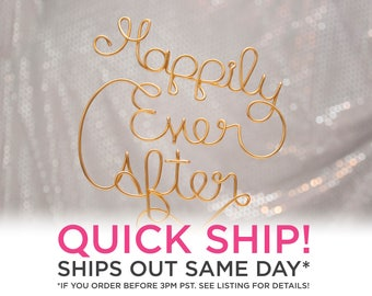 QUICK SHIP / Ships Same Day / Happily Ever After Cake Topper / Romantic Cake Topper / Wire Cake Topper / Wedding Cake Topper / Cute Wedding