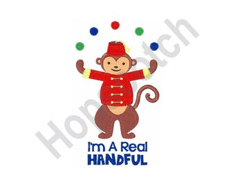 I'm A Real Handful - Machine Embroidery Design, Monkey, Juggling