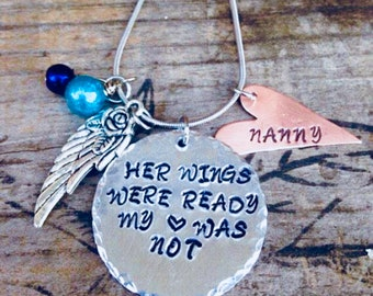 Her wings were ready my heart was not~ Memorial necklace~ Sympathy gift