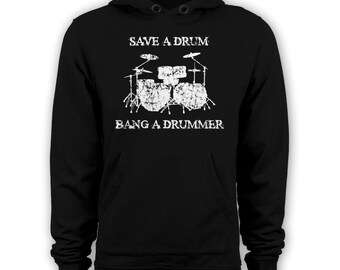 Save a drum bang a drummer hoodie funny concert band hoody drummer apparel
