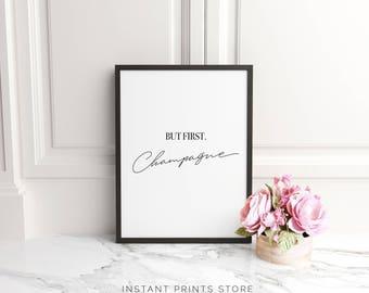 Champagne Quote Print Printable Type Poster Typography Bar Fashion Art Modern Black White Monochrome Downloadable Home Wall Decor