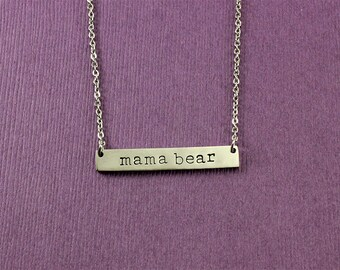 Mama Bear Necklace - Mama Bear Bar Necklace, Gift for Mom, Name Plate - Mother's Day Gift, Gift for new mom, Stainless Steel Bar Necklace