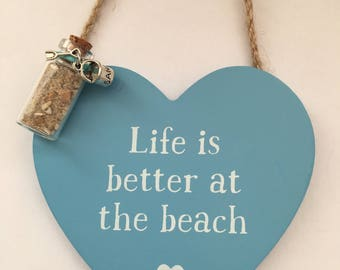 Life is better at the beach wooden plaque, includes sand bottle with bucket & spade charm