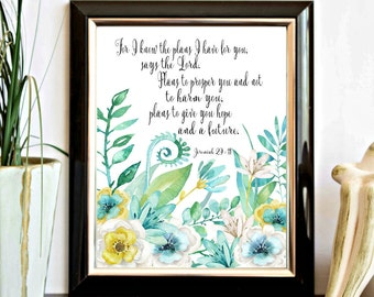 Jeremiah 29: 11 Printable Wall Art - For I Know The Plans Bible Verse Wall Decor - Watercolor Flower Print - Scripture Art- Turquoise & Teal