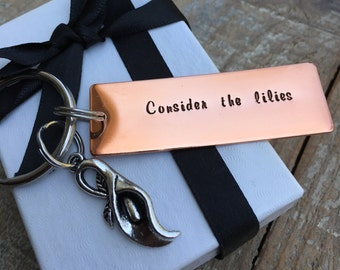 Consider the Lilies Copper Keychain, Bible Verse Keychain, Luke 12:27 Key Chain, Christian Keychain, God Provides Reminder,