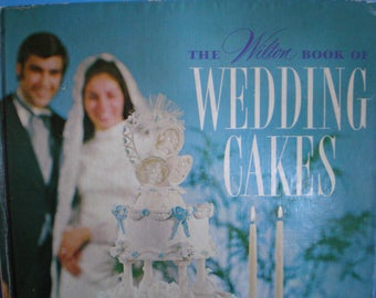Vintage 1970's How To Baking Book - The Wilton Book Of Wedding Cakes