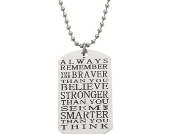 """High Polished Stainless Steel """"You Are Braver Than You Believe, Smarter Than You Seem…"""" Inspirational Dogtag Pendant Necklace"""